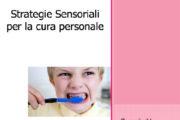 Strategie sensoriali per la cura personale